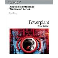 Aviation Maintenance Technician: Powerplant by Crane, Dale; Foulk, Jerry Lee, 9781560278627