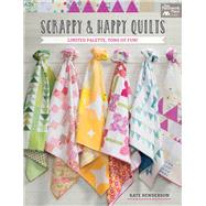 Scrappy & Happy Quilts by Henderson, Kate, 9781604688627