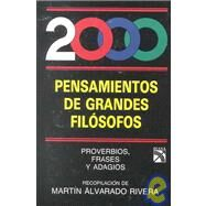 2000 Pensamientos De Grandes Filosofos/2000 Inspirations of Great Philosophers by RIVERA ALVARADO, 9789681318628