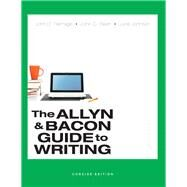 Allyn & Bacon Guide to Writing, Concise Edition, The,  Plus MyWritingLab -- Access Card Package by Ramage, John D.; Bean, John C.; Johnson, June, 9780134038629