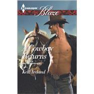 A Cowboy Returns by Ireland, Kelli, 9780373798629