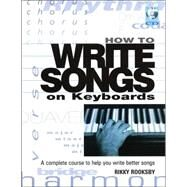 How to Write Songs on Keyboards by Rooksby, Rikky, 9780879308629