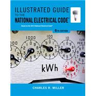 Illustrated Guide to the NEC by Miller, 9781133948629