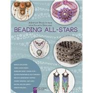 Beading All-Stars 20 Jewelry Projects from Your Favorite Designers by Unknown, 9781454708629