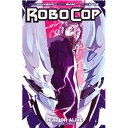 Robocop 3 by Williamson, Joshua; Culver, Dennis; Aragon, Alejandro; Nahuelpan, Amancay, 9781608868629