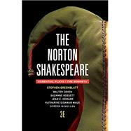 The Norton Shakespeare by Greenblatt, Stephen; Cohen, Walter; Gossett, Suzanne; Howard, Jean E.; Maus, Katharine Eisaman, 9780393938630