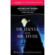 Dr. Jekyll and Mr. Hyde A Kaplan SAT Score-Raising Classic by Stevenson, Robert Louis, 9781607148630