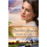 At Home in Persimmon Hollow by Bauer, Gerri, 9781616368630