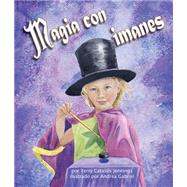 Magia con imanes/ Magnetic Magic by Jennings, Terry Catas�s; Gabriel, Andrea, 9781628558630