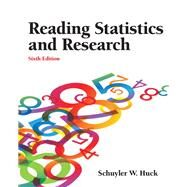 Reading Statistics and Research by Huck, Schuyler W., 9780132178631