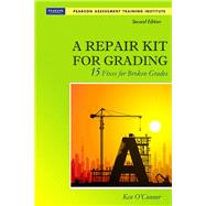 A Repair Kit for Grading Fifteen Fixes for Broken Grades with DVD by O'Connor, Ken, 9780132488631