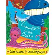 Commotion in the Ocean by Andreae, Giles; Wojtowycz, David, 9781589258631