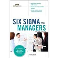 Six Sigma for Managers, Second Edition (Briefcase Books Series) by Brue, Greg, 9780071838634