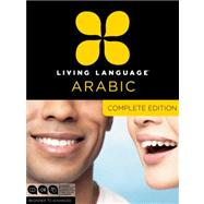 Living Language Arabic, Complete Edition by LIVING LANGUAGE, 9780307478634
