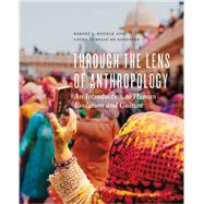 Through the Lens of Anthropology by Muckle, Robert James; Gonzalez, Laura Tubelle de, 9781442608634