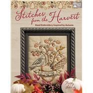 Stitches from the Harvest by Schmitz, Kathy, 9781604688634
