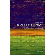 Nuclear Physics: A Very Short Introduction by Close, Frank, 9780198718635