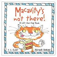 Macavity's Not There! by Eliot, T. S.; Robins, Arthur, 9780571328635