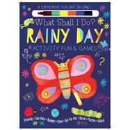 Rainy Day Activity Fun & Games by Golding, Elizabeth; Neradova, Maria, 9780764168635