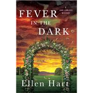 Fever in the Dark A Jane Lawless Mystery by Hart, Ellen, 9781250088635