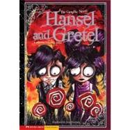 Hansel and Gretel : The Graphic Novel by Lemke, Donald, 9781434208637