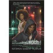 The Root by Tilahun, Na'amen Gobert, 9781597808637