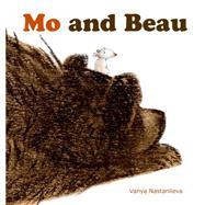 Mo and Beau by Nastanlieva, Vanya, 9781927018637