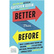 Better Than Before by Rubin, Gretchen, 9780385348638