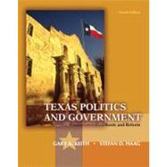 Texas Politics and Government by Keith, Gary A.; Haag, Stefan; Gibson, L. Tucker Jr.; Robison, Clay, 9780205078639