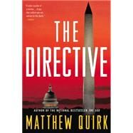 The Directive by Quirk, Matthew, 9780316198639