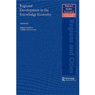 Regional Development in the Knowledge Economy by Cooke; Philip, 9780415578639