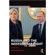 Russia and the Western Far Right: Tango Noir by Shekhovtsov; Anton, 9781138658639