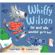Whiffy Wilson by Hart, Caryl; Lord, Leonie, 9781438008639