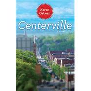 Centerville by Osborn, Karen, 9781935978640