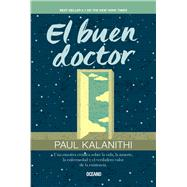 El buen doctor /The Good Doctor by Kalanithi, Paul, 9786077358640