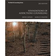Foundations of Addictions Counseling by Capuzzi, David; Stauffer, Mark D., 9780133998641
