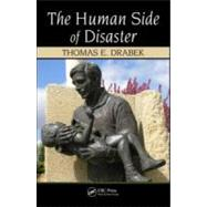 The Human Side of Disaster by Drabek; Thomas E., 9781439808641