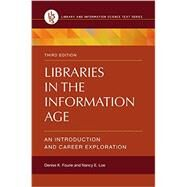 Libraries in the Information Age by Fourie, Denise; Loe, Nancy, 9781610698641