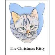 The Christmas Kitty by Eakin, June Deas; Wyckoff, Helene Waldner, 9781412068642