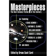 Masterpieces: The Best Science Fiction of the Century by Card, Orson Scott, 9780441008643