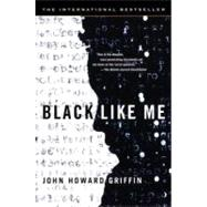 Black Like Me by Griffin, John Howard, 9780451208644