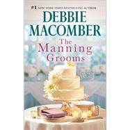 The Manning Grooms Bride on the Loose\Same Time, Next Year by Macomber, Debbie, 9780778318644