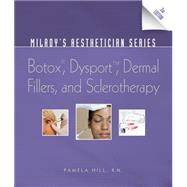 Miladys Aesthetician Series Botox, Dysport, Dermal Fillers and Sclerotherapy