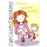 Alexis's Cupcake Cupid by Simon, Coco, 9781481428644