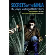 Secrets of the Ninja by WILSON, SEAN MICHAELCUMMINS, ANTONY, 9781583948644