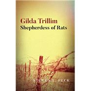 Gilda Trillim Shepherdess of Rats by Peck, Steven L., 9781782798644