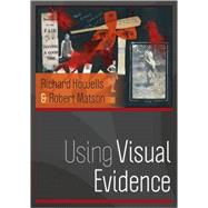 Using Visual Evidence by Howells, Richard; Matson, Robert, 9780335228645