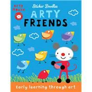 Arty Friends by Stanley, Mandy, 9781784458645