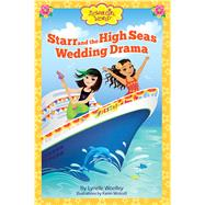 Starr and the High Seas Wedding Drama 9780991218646R