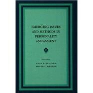 Emerging Issues and Methods in Personality Assessment by Schinka,John A., 9781138968646